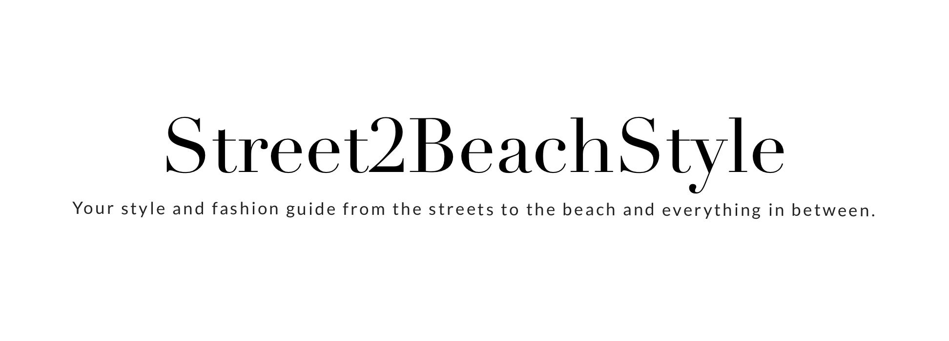 Street2BeachStyle